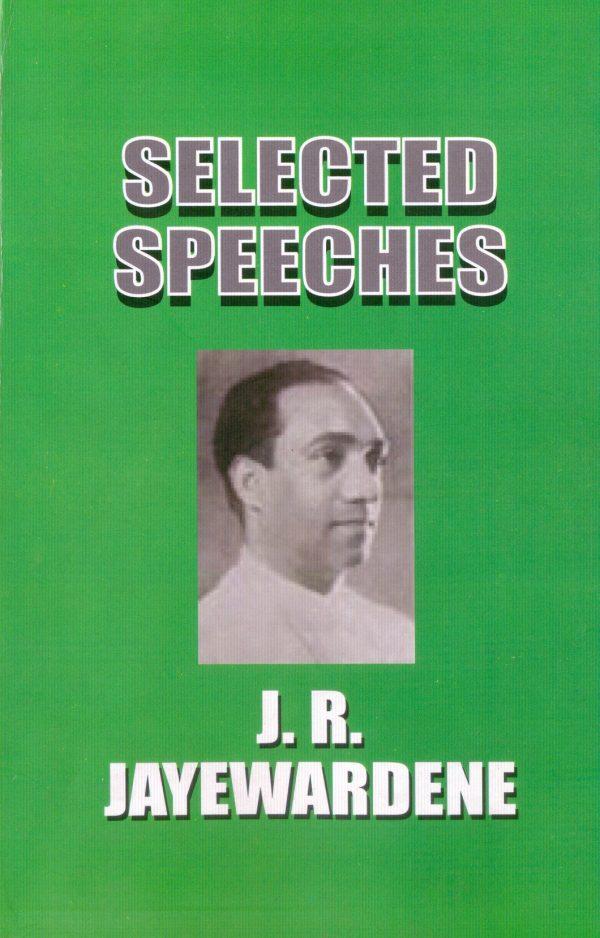 Selected Speeches of President J. R. Jayewardene